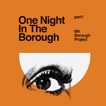 One Night in the Borough Pt One